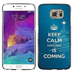 Be Good Phone Accessory // Dura Cáscara cubierta Protectora Caso Carcasa Funda de Protección para Samsung Galaxy S6 SM-G920 // Calm Keep Coming Blue Christmas Blue