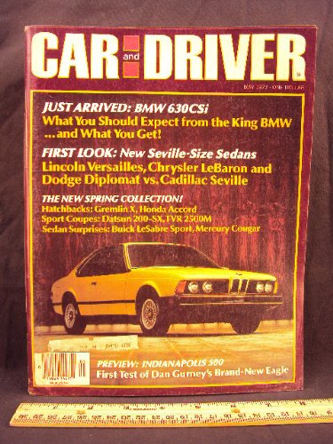 1977 77 May Car and Driver Magazine (Features: Road Test on BMW 630 CSI, Buick LeSabre Sport Coupe, Datsun 200 - SX, TVR 2500M, & AMC Gremlin X, + Honda Accord, Daytona Migi, & Mercury Cougar XR-7)