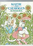 img - for Mattie and Cataragus book / textbook / text book