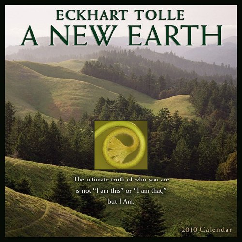 A New Earth 2010 Wall Calendar: By Eckhart Tolle ()