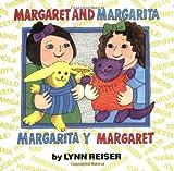 Margarita y Margaret, Lynn Reiser, 0688147348