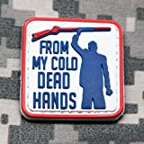 FROM MY COLD DEAD HANDS - PVC Morale Patch, Velcro Morale Patch by NEO Tactical Gear