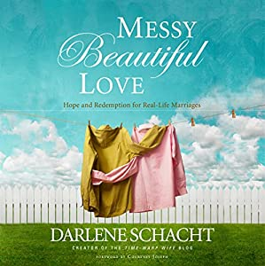 Messy, Beautiful Love Audiobook