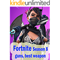 Fortnite weapons guide - Fortnite guns, weapon stats, best weapon in Fortnite Season 8