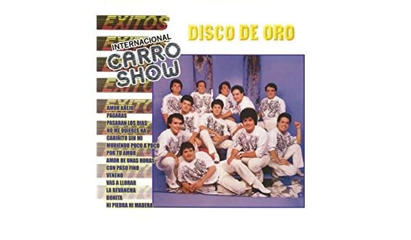 Disco de Oro Internacional Carro Show by Internacional Carro Show on Amazon Music - Amazon.com