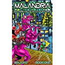 Malandria & the Valley of Shadows: The Legend of Malandria