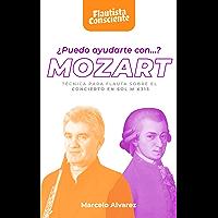 ¿Puedo ayudarte con... Mozart?: Técnica para flauta
