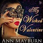 My Wicked Valentine (Club Wicked Book 1) | Ann Mayburn