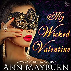 My Wicked Valentine (Club Wicked Book 1)