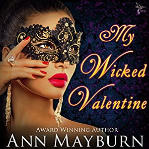 My Wicked Valentine (Club Wicked Book 1) Audiobook