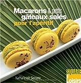 Macarons et Petits Gateaux Salés pour l'Apéritif