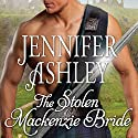 The Stolen Mackenzie Bride: Highland Pleasures, Book 8 Audiobook by Jennifer Ashley Narrated by Angela Dawe