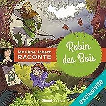 Robin des bois | Livre audio Auteur(s) : Marlène Jobert Narrateur(s) : Marlène Jobert