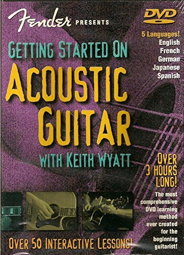 Fender Presents Getting Started On Acoustic Guitar with Keith Wyatt (Over 50 Interactive Lessons)