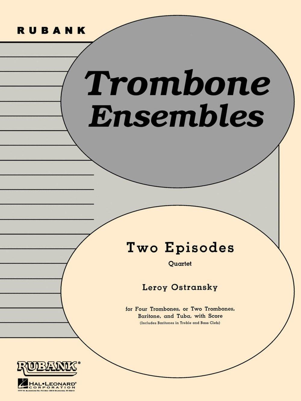 Rubank Publications Two Episodes (Trombone or Brass Quartet - Grade 2) Rubank Solo/Ensemble Sheet Series