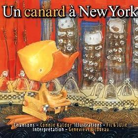 Un canard new york genevi ve bilodeau mp3 for Un re a new york