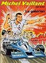 Michel Vaillant, Tome 35 : Le galérien par Graton