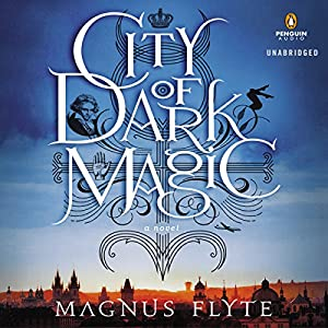 City of Dark Magic Hörbuch