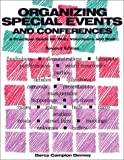 Organizing Special Events and Conferences, Darcy Campion Devney, 1561642177