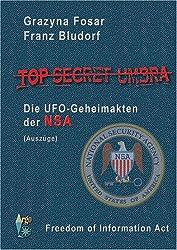 Top Secret Umbra: Die UFO-Geheimakten der NSA