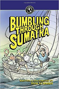 >LINK> Bumbling Through Sumatra (Bumbling Traveller Adventure Series). located watch Cabot voice CAMPUSES circuit empresa