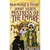 Mistress of the Empire: Riftwar Cycle: The Empire Trilogy, Book 3