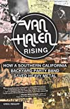 img - for Van Halen Rising: How a Southern California Backyard Party Band Saved Heavy Metal book / textbook / text book