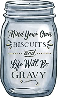 product image for Mind Your Own Biscuits and Life Will Be Gravy - Mason Jar Design 75935 (24x36 SIGNED Print Master Art Print - Wall Decor Poster)