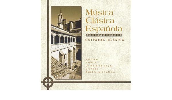 Música Clásica Española: Guitarra Clásica de Various artists en ...