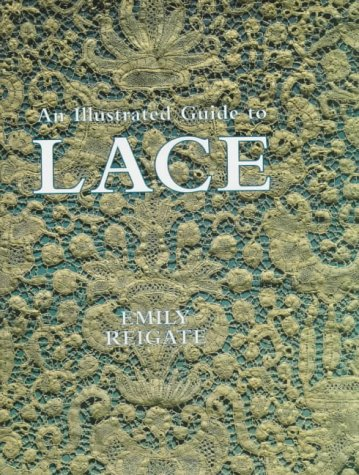 Illustrated Guide to Lace - Needlework Antique