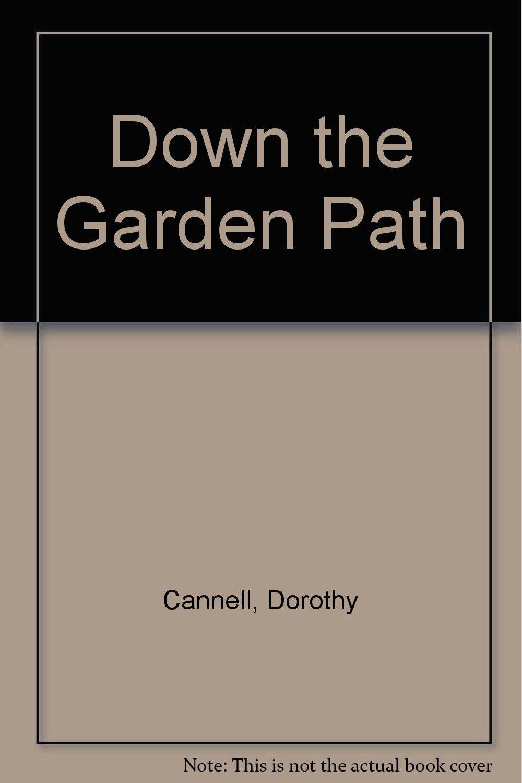 Read Online Down the Garden Path ebook
