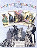 img - for The Fantastic Menagerie Tarot Kit: Based on the Incredible Animal Illustrations of JJ Grandville book / textbook / text book