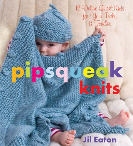 pipsqueak-knits-12-deluxe-quickknits-for-your-baby-toddler