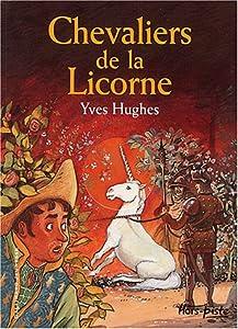 "Afficher ""Chevaliers de la licorne"""