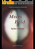 Shy Meets Bold (Lipstick Diaries Book 1)