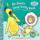img - for Dr. Seuss's Sleep Softly Book (Dr. Seuss Nursery Collection) book / textbook / text book