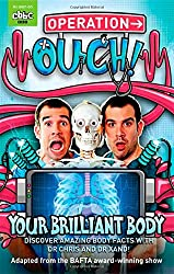 Operation Ouch!: 01 Your Brilliant Body