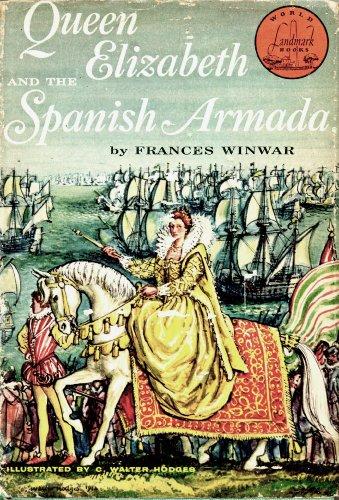 Queen Elizabeth and the Spanish Armada (World Landmark Books, W-13)