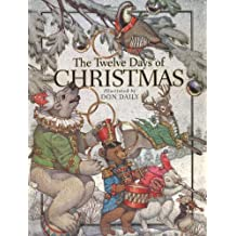 The Twelve Days Of Christmas: The Children's Holiday Classic
