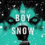 The Boy in the Snow: An Edie Kiglatuk Mystery, Book 2 | M. J. McGrath