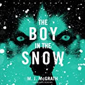 The Boy in the Snow: An Edie Kiglatuk Mystery, Book 2 | M. J. McGrath