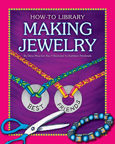 (Making Jewelry (How-To Library))
