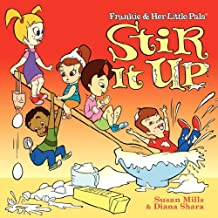 Frankie & Her Little Pals - Stir It Up
