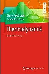 Thermodynamik: Eine Einführung (German Edition) Kindle Edition