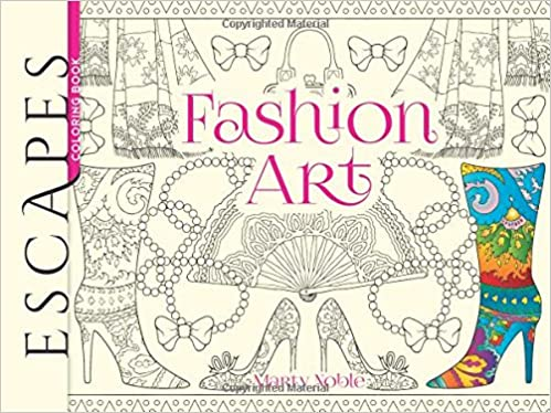 ESCAPES Fashion Art Coloring Book (Escapes Coloring Book)