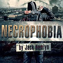 Necrophobia Audiobook by Jack Hamlyn Narrated by William Turbett