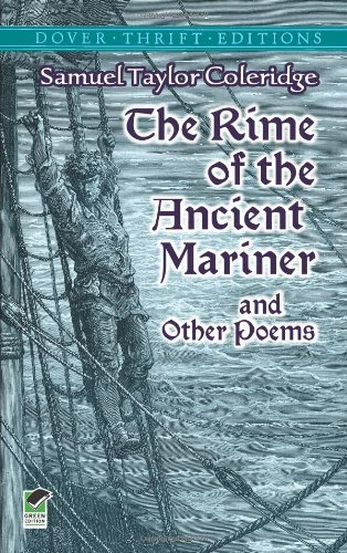 samuel coleridge the rime of the ancient mariner 2 essay The rime of the ancient mariner (originally the rime of the ancyent marinere) is the longest major poem by the english poet samuel taylor coleridge, written in 1797–98 and published in 1798 this ballad has been interpreted in a variety of ways since it was created in 1797.