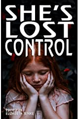 She's Lost Control: The female voice is strong, and will not be controlled Paperback