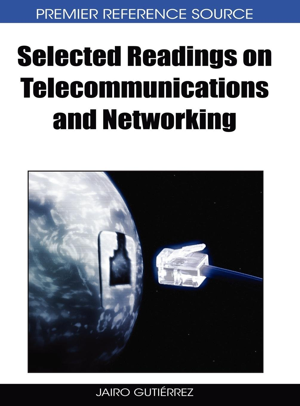 Read Online Selected Readings on Telecommunication and Networking pdf epub