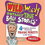 Wild & Wacky Totally True Bible Stories: All About